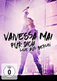 Cover Vanessa Mai - Für Dich live aus Berlin [DVD]